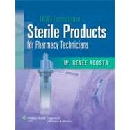 LWW's Foundations in Sterile Products for Pharmacy Technicians