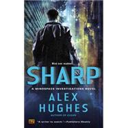 Sharp : A Mindspace Investigations Novel