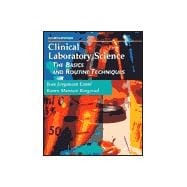 Clinical Laboratory Science : The Basics and Routine Techniques