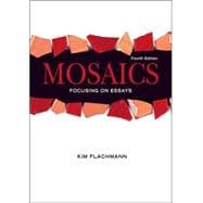 Mosaics: Focusing On Essays (with MyWritingLab Student Access Code Card)