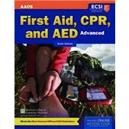 Advanced First Aid, CPR, and AED: Advanced