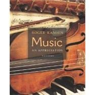 Music:  An Appreciation w/ Multimedia Companion 4.5 CD-ROM