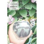 The Magician's Nephew 9780064405058R