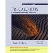 Precalculus: A Problems-Oriented Approach, Enhanced Edition