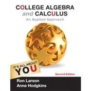 College Algebra and Calculus : An Applied Approach