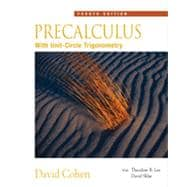 Precalculus: With Unit Circle Trigonometry, 4th Edition