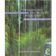 Experiencing the World's Religions : Tradition, Challenge, and Change