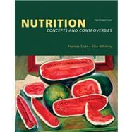 Nutrition Concepts and Controversies (with Nutrition Connections CD-ROM and InfoTrac)