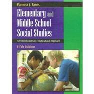 Elementary and Middle School Social Studies : An Interdisciplinary, Multicultural Approach