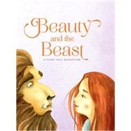 Beauty and the Beast A Fairy Tale Adventure
