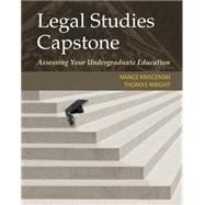 Legal Studies Capstone Assessing Your Undergraduate Education