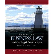 Anderson�s Business Law and the Legal Environment, Comprehensive Volume