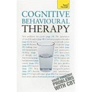 Cognitive Behavioural Therapy: A Teach Yourself Guide