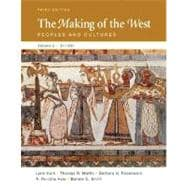 The Making of the West, Volume A: To 1500: Peoples and Cultures