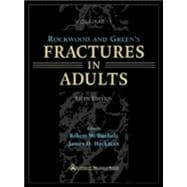 Rockwood and Green's Fractures in Adults Rockwood, Green, and Wilkins' Fractures