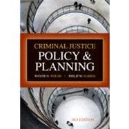 Criminal Justice Policy and Planning, 3rd