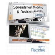 Spreadsheet Modeling & Decision Analysis: A Practical Introduction to Management Science, 6th Edition