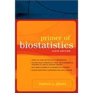 Primer of Biostatistics: Sixth Edition