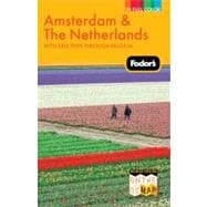 Amsterdam and the Netherlands : With Side Trips Through Belgium