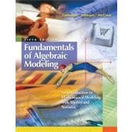 Fundamentals of Algebraic Modeling : An Introduction to Mathematical Modeling with Algebra and Statistics