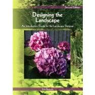 Designing the Landscape An Introductory Guide for the Landscape Designer