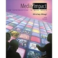 Media Impact An Introduction to Mass Media (with InfoTrac)