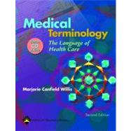 Medical Terminology The Language of Health Care