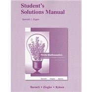Student's Solutions Manual for Finite Mathematics for Business, Economics, Life Sciences and Social Sciences