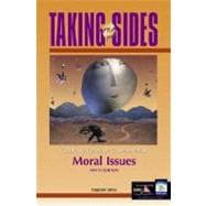 Taking Sides Moral Issues : Clashing Views on Controversial Moral Issues