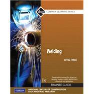 Welding Level 3 Trainee Guide, Paperback