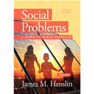 Social Problems: A Down to Earth Approach, 11/E