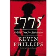 1775 : A Good Year for Revolution