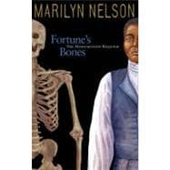 Fortune's Bones : The Manumission Requiem