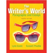 The Writer's World Paragraphs and Essays