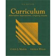 Curriculum : Alternative Approaches, Ongoing Issues