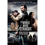 The World Made Straight A Novel 9781250075130R