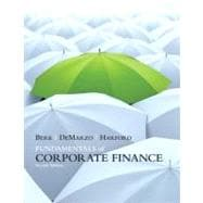 Fundamentals of Corporate Finance plus MyFinanceLab with Pearson eText Student Access Code Card Package