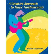 A Creative Approach to Music Fundamentals, Non-Media Version