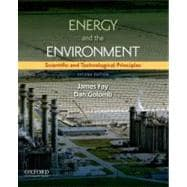 Energy and The Environment Scientific and Technological Principles