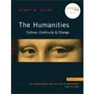Humanities The : Culture, Continuity, and Change, Book 3 Reprint (with MyHumanitiesKit)