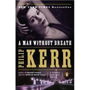 A Man Without Breath A Bernie Gunther Novel