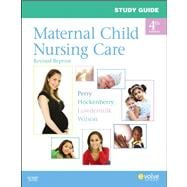 Maternal Child Nursing Care (Study Guide)