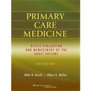 Primary Care Medicine Office Evaluation and Management of the Adult Patient