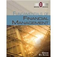 Fundamentals of Financial Management, Concise Edition (with Thomson ONE - Business School Edition 6-Month Printed Access Card)