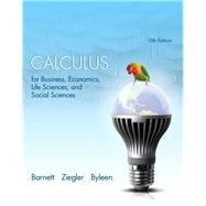 Calculus for Business, Economics, Life Sciences and Social Sciences Plus NEW MyMathLab with Pearson etext -- Access Card Package, 13/e