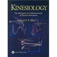 Kinesiology; The Mechanics and Pathomechanics of Human Movement