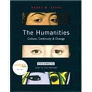 Humanities, The: Culture, Continuity, and Change Volume 2 Reprint (with MyHumanitiesKit)
