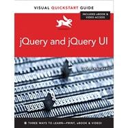 jQuery and jQuery UI Visual QuickStart Guide