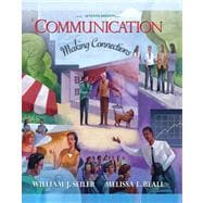 Communication: Making Connections Value Package (includes MyCommunicationLab with E-Book Student Access )