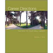 Career Directions : The Path to Your Ideal Career